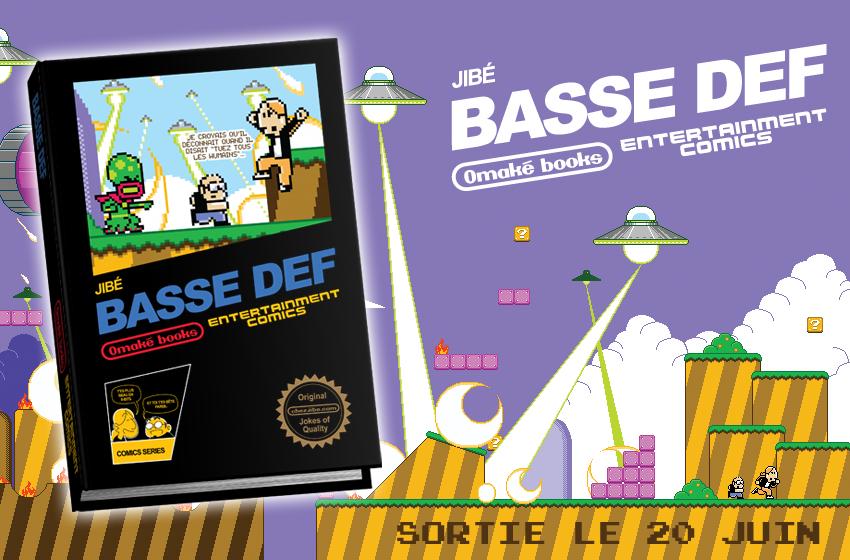 Basse Def, sortie le 20 juin 2013 !